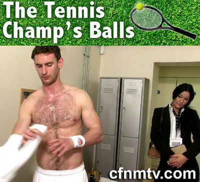 CfnmTV - The Tennis Champ`s Balls