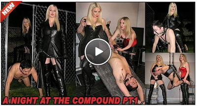 The English Mansion - A Night At The Compound Pt 1 Mistress Sidonia, Goddess Lexi