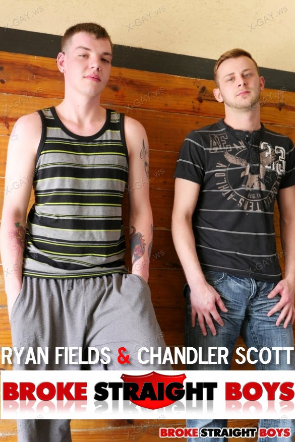 BrokeStraightBoys – Ryan Fields & Chandler Scott