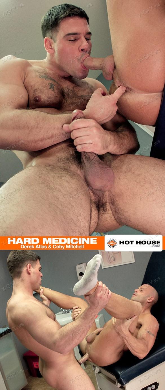 HotHouse: Hard Medicine (Derek Atlas & Coby Mitchell)