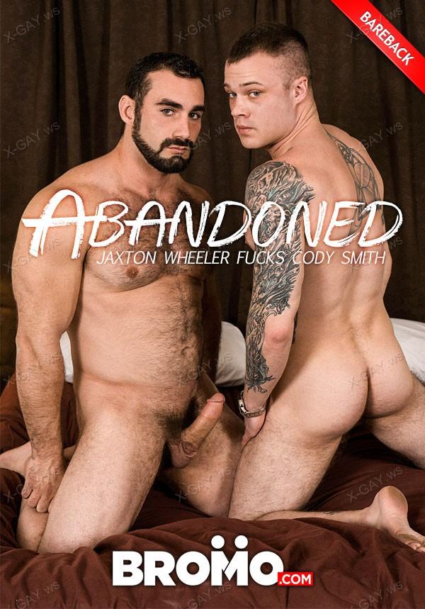 Bromo: Abandoned, Part 1 (Cody Smith, Jaxton Wheeler) (Bareback)