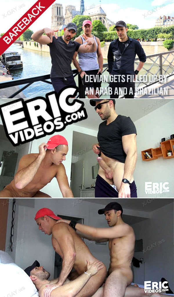 EricVideos: Devian Gets Filled Up By An Arab And A Brazilian (Bareback)