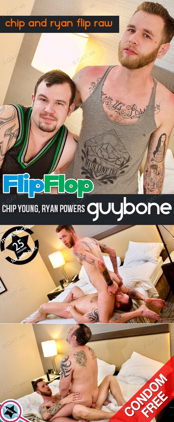 GuyBone: Chip Young and Ryan Powers Flip Raw