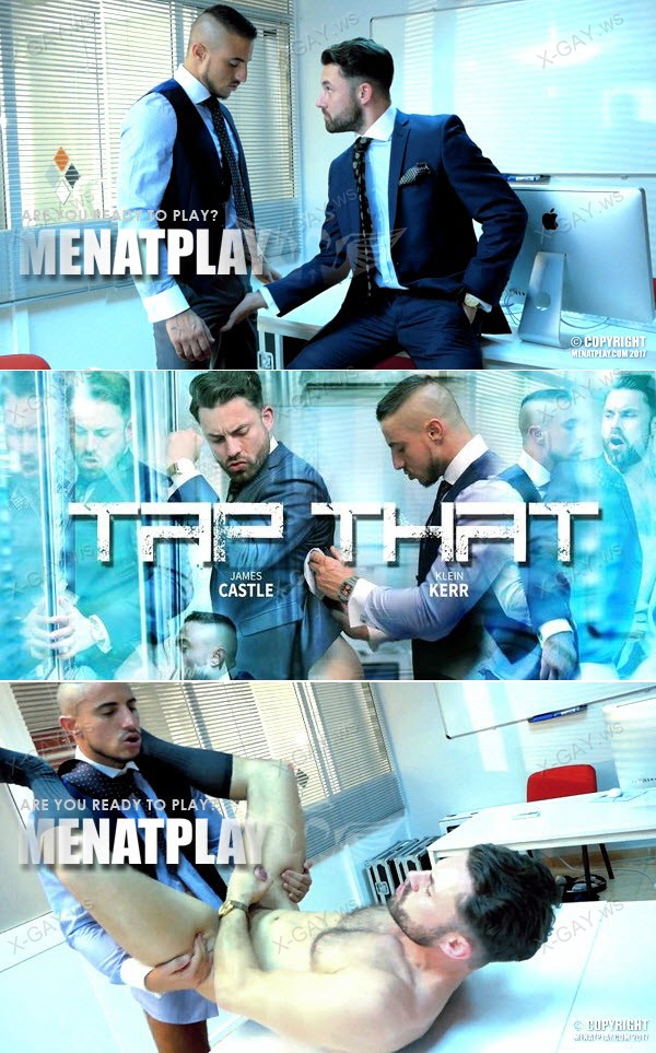 MenAtPlay: Tap That (James Castle, Klein Kerr)