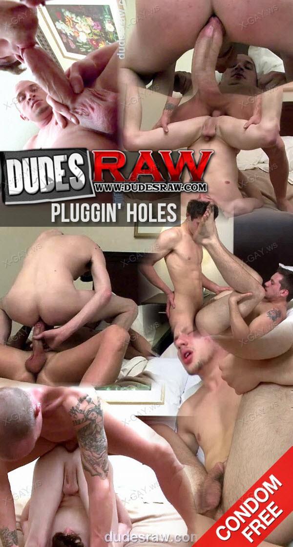 dudesraw_plugginholes.jpg
