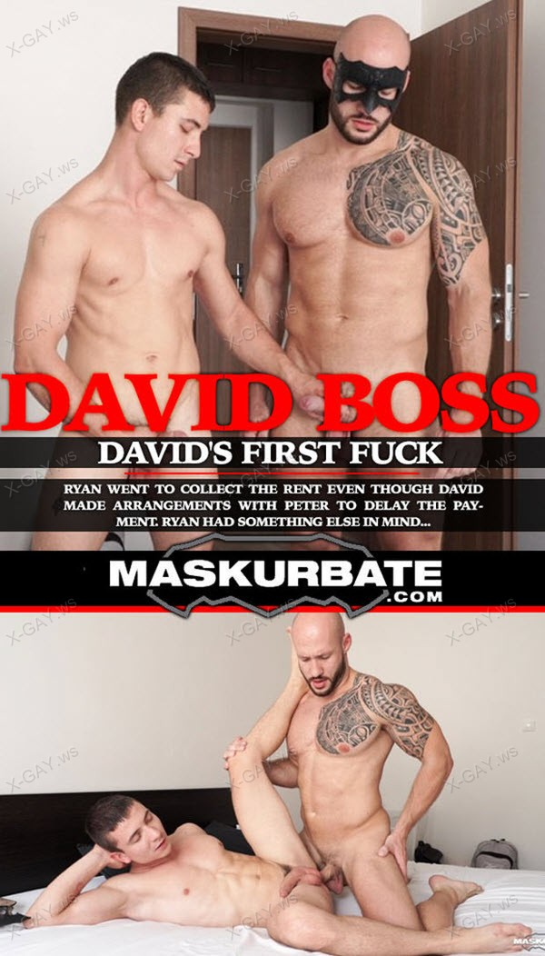 Maskurbate: David's First Fuck (Ryan, David Boss)
