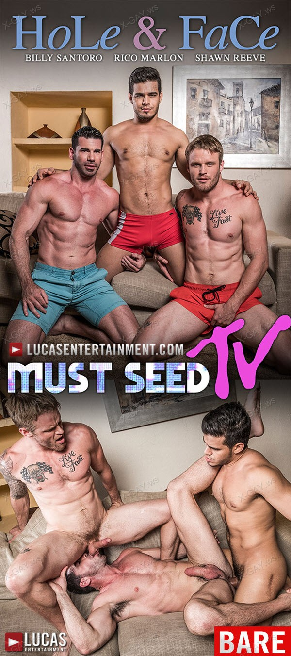 LucasEntertainment: Hole and Face (Rico Marlon, Shawn Reeve, Billy Santoro) (Bareback)