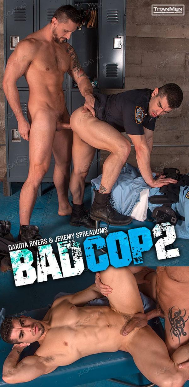 TitanMen: Bad Cop 2 (Dakota Rivers, Jeremy Spreadums)