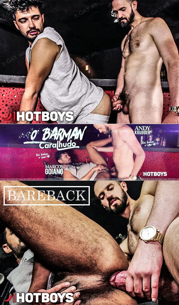 HotBoys: Marcos Goiano, Andy Krugger: O Barman Caralhudo