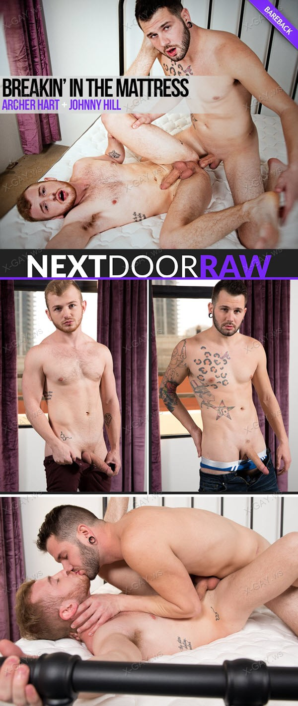 NextDoorRaw: Archer Hart, Johnny Hill (Breakin In the Mattress) (Bareback)
