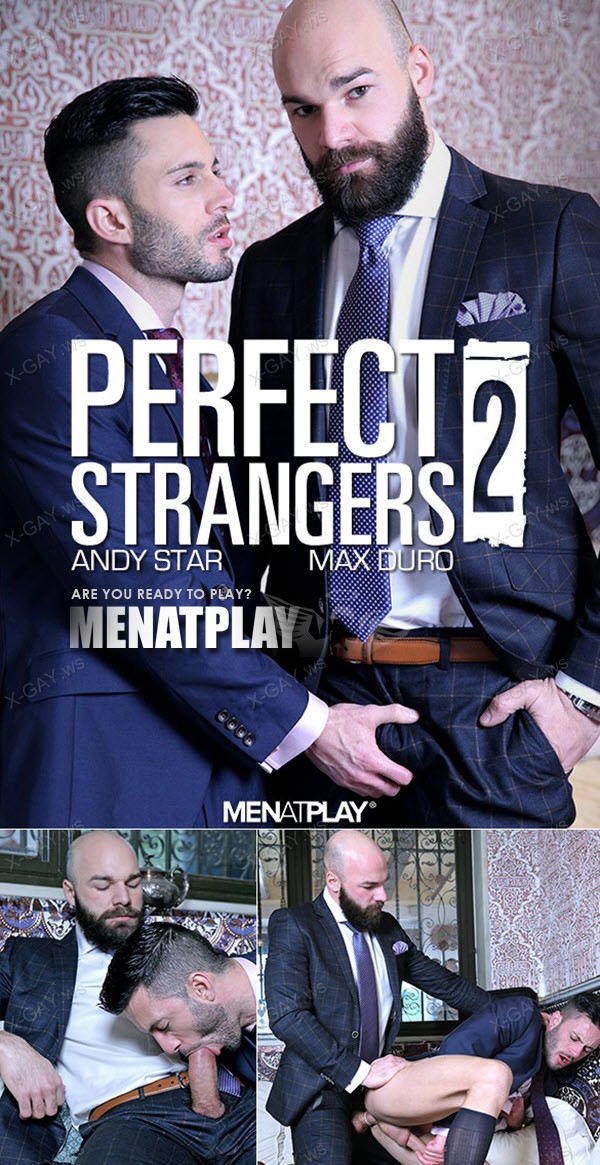 MenAtPlay: Andy Star, Max Duro: Perfect