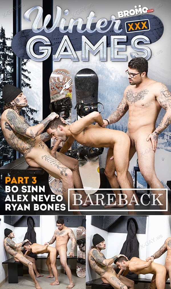 Bromo: Alex Neveo, Bo Sinn, Ryan Bones: Winter XXX Games, Part #3