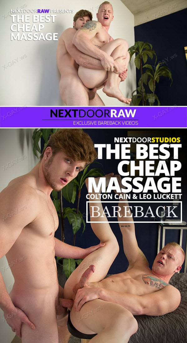 NextDoorRaw: Leo Luckett, Colton Cain: The Best Cheap Massage