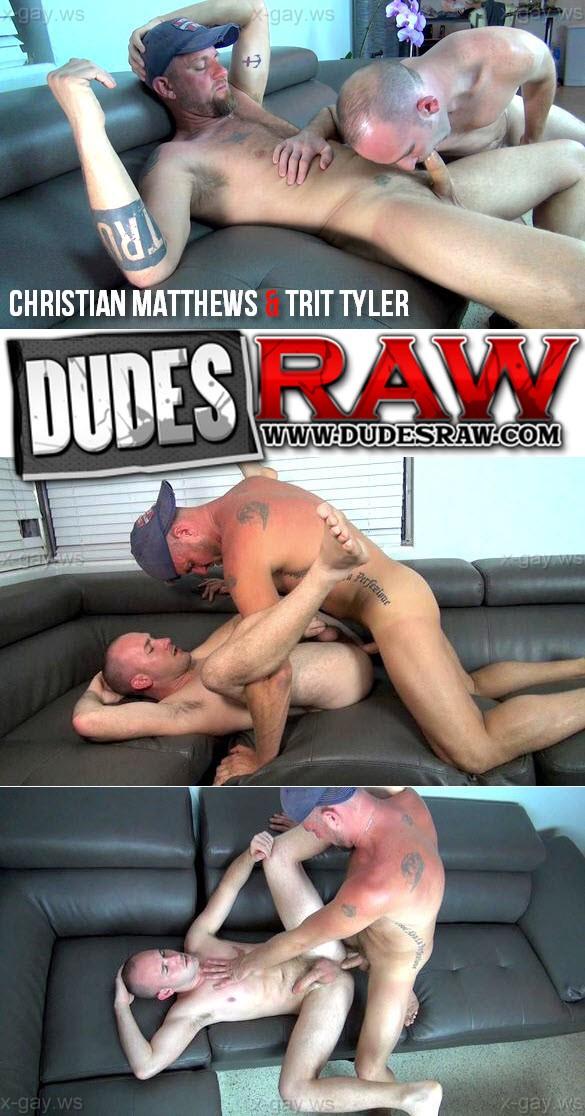 DudesRaw – Christian Matthews & Trit Tyler