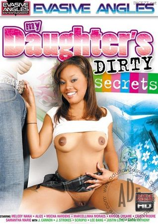 My Daughter's Dirty Secrets HD