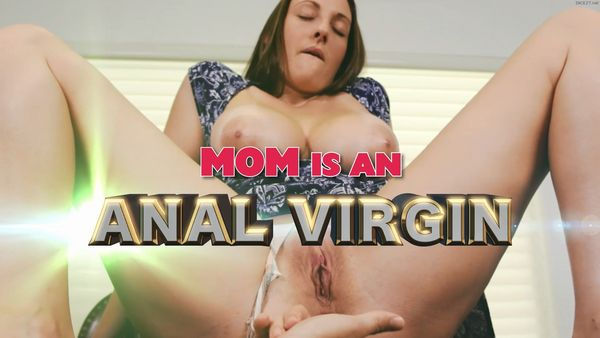 Melanie Hicks in Mom is an Anal Virgin HD