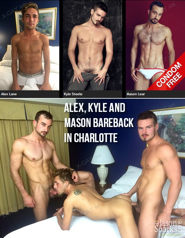 JasonSparksLive: Alex, Kyle and Mason BAREBACK in Charlotte
