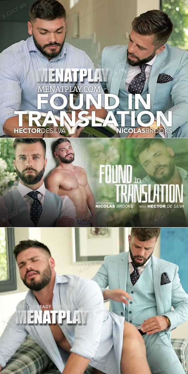 MenAtPlay: Found in Translation (Nicolas Brooks, Hector De Silva)