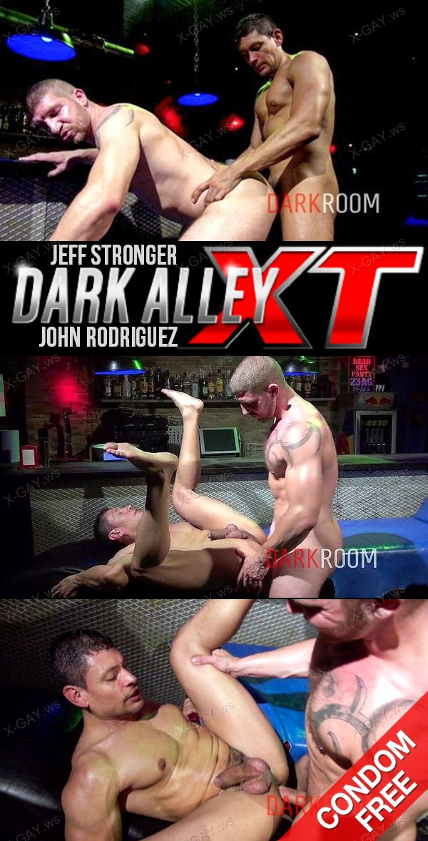 DarkAlleyXT: Sexy, Uncut and Fucked (Jeff Stronger, John Rodriguez) (Bareback)