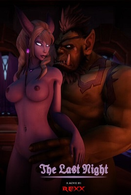 [Rexxworld] [3D Hentai Anime] The Last Night (2017) [orcs] HD 720p