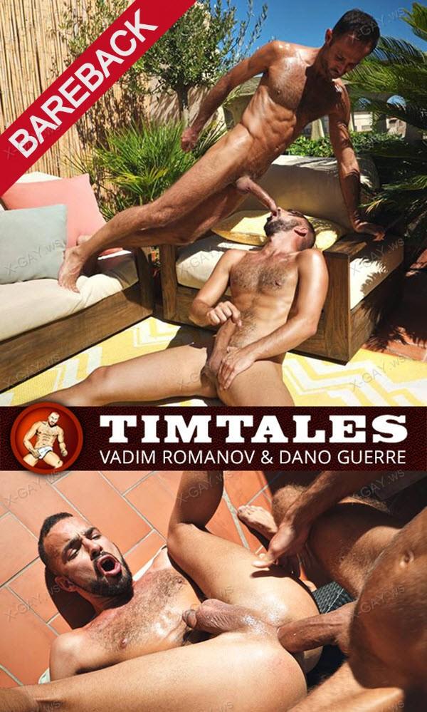 TimTales: Vadim Romanov barefucks Dano Guerre