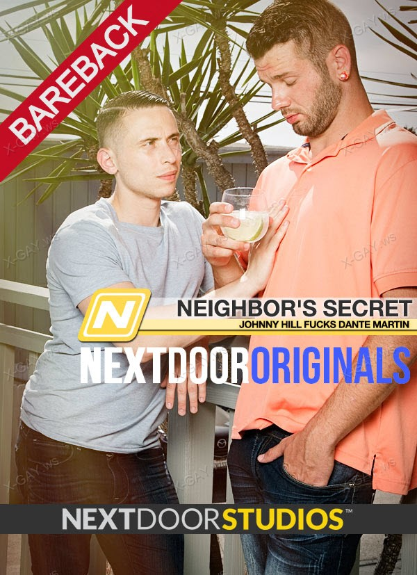 NextDoorOriginals: Neighbor's Secret (Dante Martin, Johnny Hill) (Bareback)