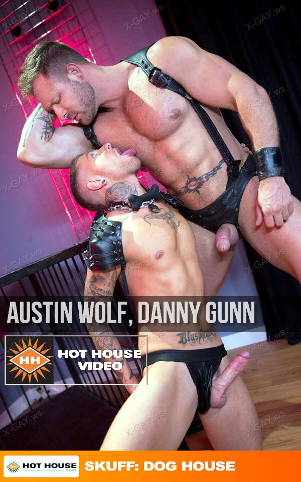 HotHouse: Austin Wolf, Danny Gunn (Skuff: Dog House)