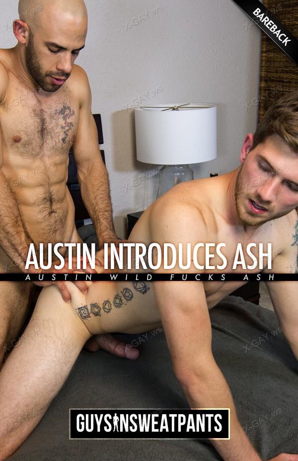 GuysInSweatPants: Ash Hendricks, Austin Wilde (Austin introduces Ash) (Bareback)