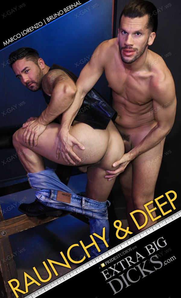 ExtraBigDicks: Marco Lorenzo, Bruno Bernal (Raunchy and Deep)