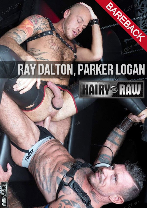 HairyAndRaw: Ray Dalton, Parker Logan