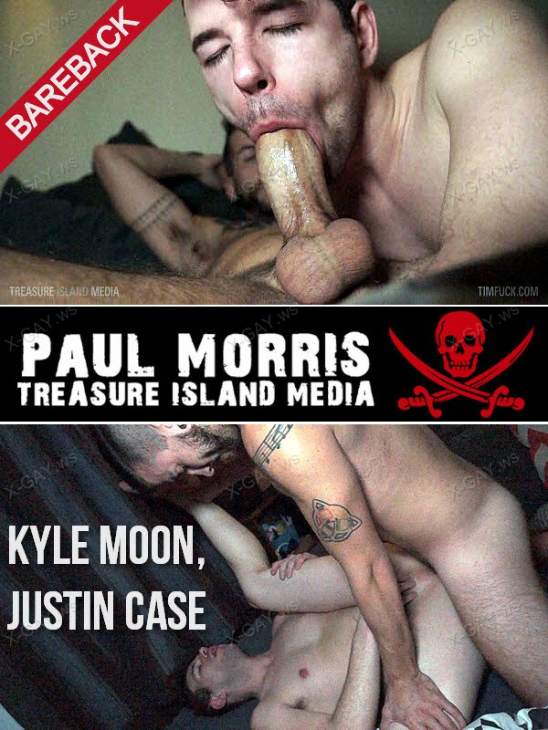 TimFuck: Kyle Moon, Justin Case (Bareback)