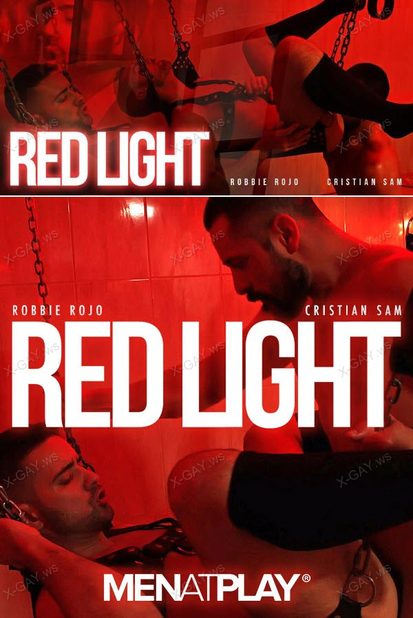 MenAtPlay: Robbie Rojo, Cristian Sam (Red Light)