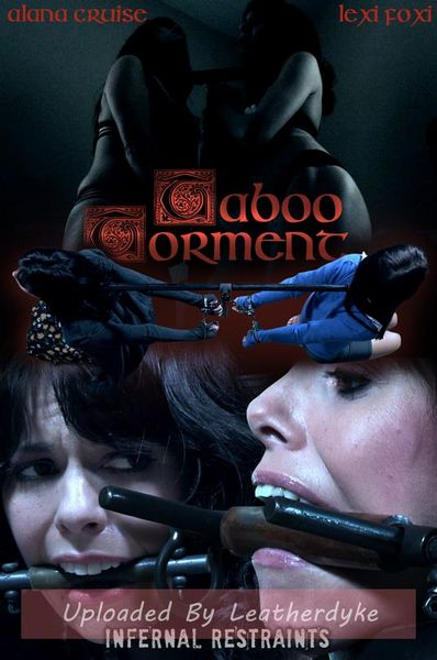 Taboo Torment with Alana Cruise and Lexi Foxy | HD 720p | Release Year: July 20, 2018
