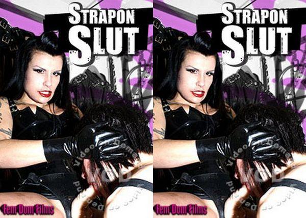 [FemDom Films] Strapon Slut (2011) [Miss Velour]