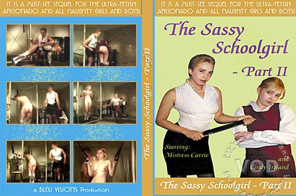 [Bleu Productions] The Sassy Schoolgirl Part II (2000) [Cindy Ireland]