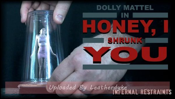 Honey, I Shrunk You! with Dolly Mattel | HD 720p | Release Year: Aug 24, 2018