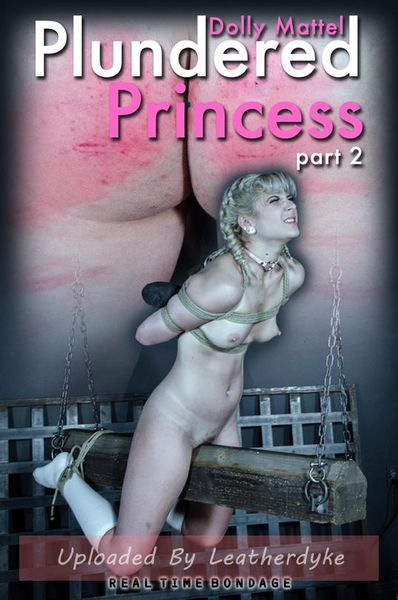 Plundered Princess Part 2 with Dolly Mattel | HD 720p | Release Year: Oct 27, 2018